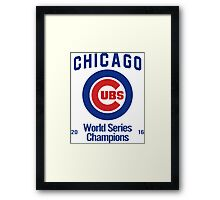 Chicago Cubs (World Series Edition) Framed Print