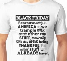 """Black Friday Sale"" Funny After Thanksgiving Day Shopping T Shirt Unisex T-Shirt"