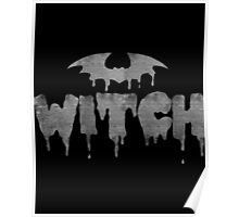 WITCH bat Poster
