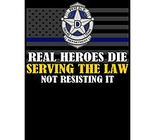 Support Police: Dallas Cops - Real Heroes Die Serving the Law Photographic Print