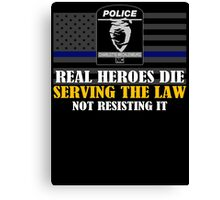 Support Police: Charlotte Cops - Real Heroes Die Serving the Law Canvas Print