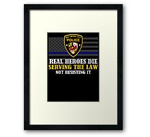 Support Police: Baltimore Cops - Real Heroes Die Serving the Law Framed Print
