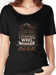 Not All Who Wander Are Lost - Adventure Outdoors Women's Relaxed Fit T-Shirt