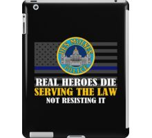 Support Police: Des Moines Cops - Real Heroes Die Serving the Law iPad Case/Skin