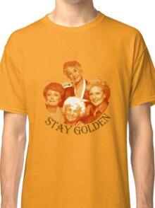Golden Girls Stay Golden Classic T-Shirt