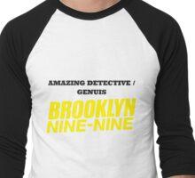 Amazing Detective/Genius, Brooklyn Nine-Nine Men's Baseball ¾ T-Shirt
