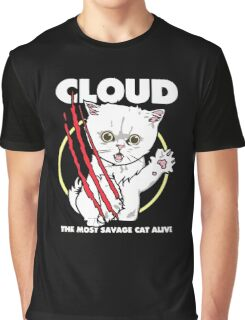 Cloud the most savage cat alive Graphic T-Shirt
