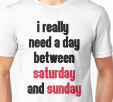Day Saturday & Sunday Funny Quote Unisex T-Shirt