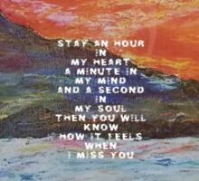 Stay An Hour On My Heart I Miss You Quote  Sticker