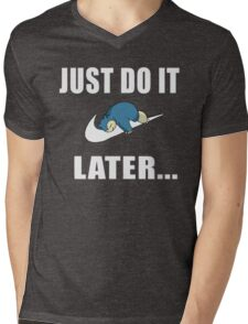 Just Do It... Later Mens V-Neck T-Shirt
