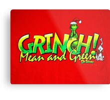 THE GRINCH CHRISTMAS 19 Metal Print