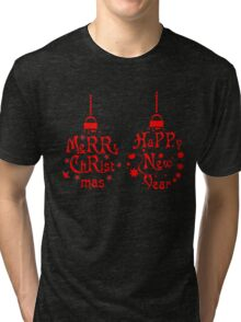 Merry christmas and happy new year Shirt Tri-blend T-Shirt