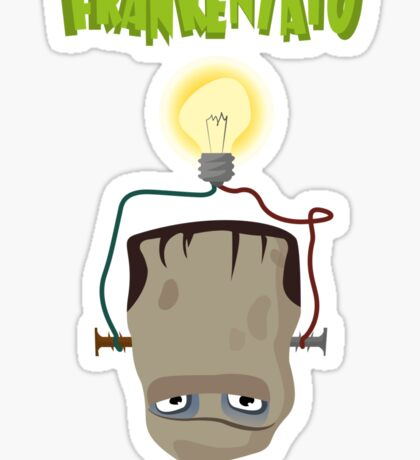 Frankentato - potatoes are brighter than you would think Sticker
