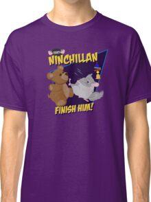 NinChillan - Finish Him! Classic T-Shirt