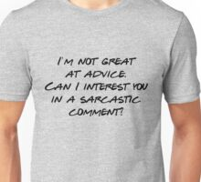 Friends - I'm not great at advice Unisex T-Shirt