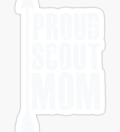 Proud Scout Mom - Parent Father of Boy Girl Club Sticker