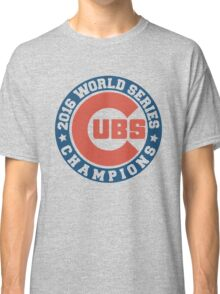 Chicago Cubs 2016 World Series  Classic T-Shirt