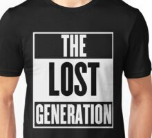 The Lost Generation Unisex T-Shirt