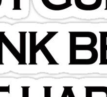 Buy Guns Drink Beer  Sticker