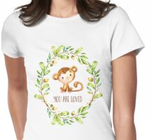 You Are Loved Litle Monkey Womens Fitted T-Shirt