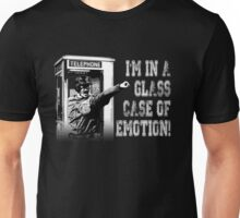 Glass Case of Emotion! Unisex T-Shirt