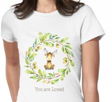 Adorable Moose You Are Loved Womens Fitted T-Shirt
