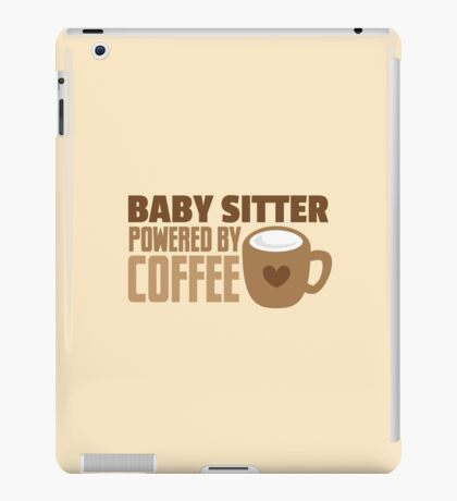 BABY sitter powered by coffee iPad Case/Skin