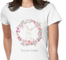 Sweet Bunny You are Loved Womens Fitted T-Shirt