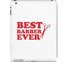 BEST BARBER EVER iPad Case/Skin