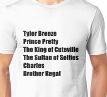Tyler Breeze's Nicknames Unisex T-Shirt