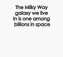 The Milky Way Unisex T-Shirt