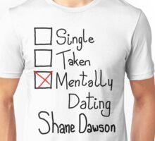 Mentally Dating Shane Dawson Unisex T-Shirt