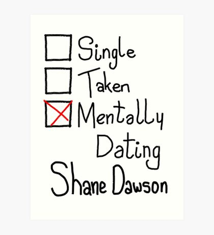 Mentally Dating Shane Dawson Art Print