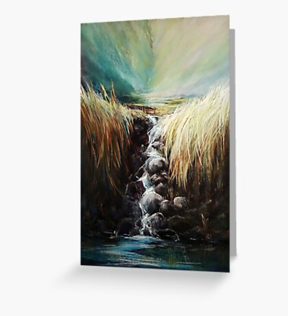 Hurry to me, water of my life Greeting Card