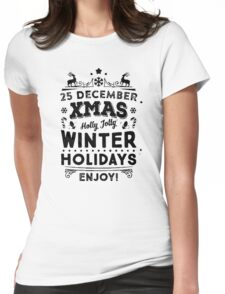 25 December Xmas Winter Holidays Womens Fitted T-Shirt