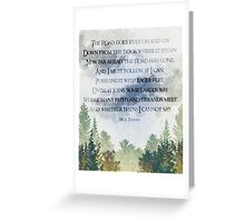 The Road Goes Ever On Greeting Card