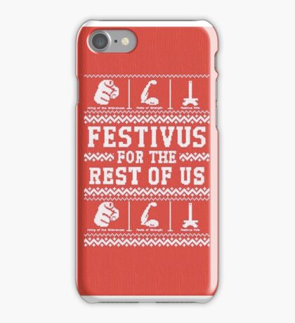 FESTIVUS FOR THE REST OF US iPhone Case/Skin