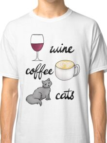 Wine Coffee Cats Classic T-Shirt