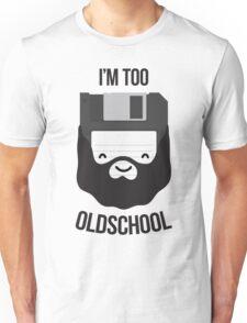 Floppy diskette is too old school Unisex T-Shirt