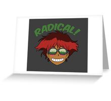 Radical Edward Greeting Card