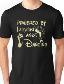 Powered by fairydust and dancing Chiffon Tops Unisex T-Shirt