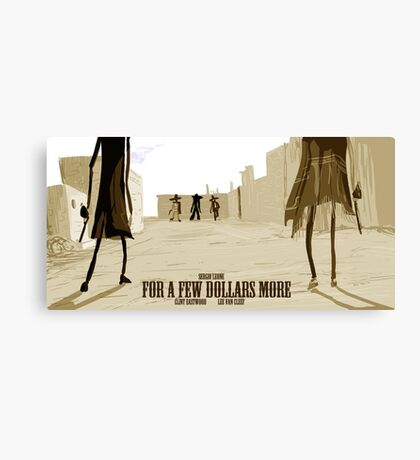 For a Few Dollars More- fan poster Canvas Print