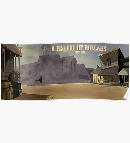 A Fistful of Dollars- Fan Poster Poster