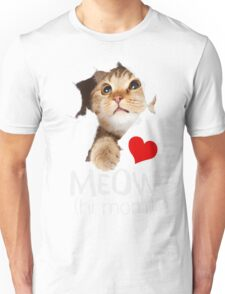 MEOW HI.. MOM Unisex T-Shirt