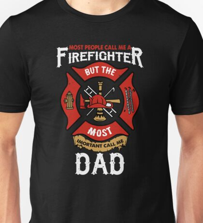 Firefighter Dad Unisex T-Shirt