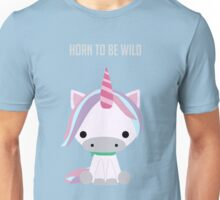 Horse - Horn To Be Wild Unisex T-Shirt