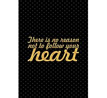 "There is no reason... ""Steve Jobs"" Inspirational Quote Photographic Print"
