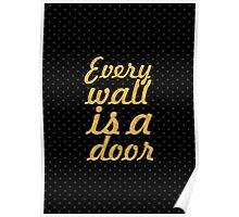 """Every wall is... """"Ralph Waldo Emerson"""" Inspirational Quote Poster"""