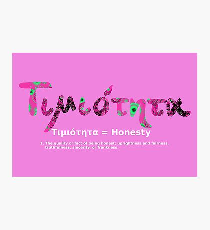 GREEK HONESTY Photographic Print