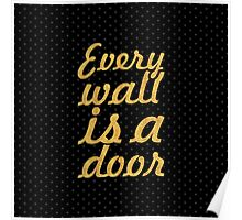 """Every wall is... """"Ralph Waldo Emerson"""" Inspirational Quote (Square) Poster"""